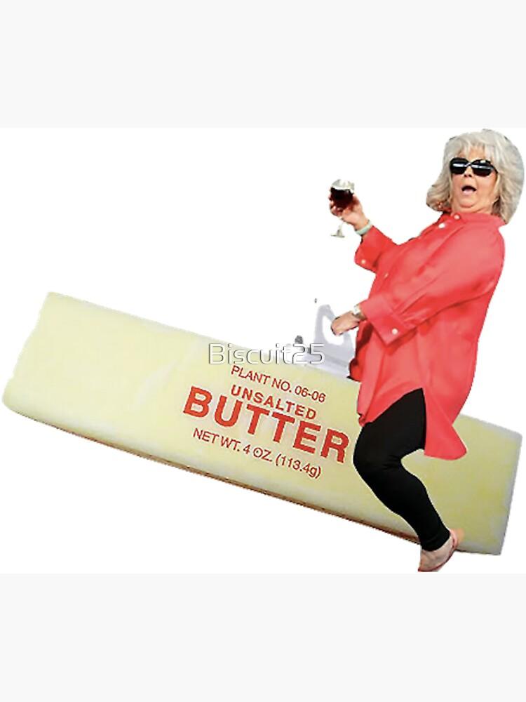 paula Deen Butter Stick by Biscuit25
