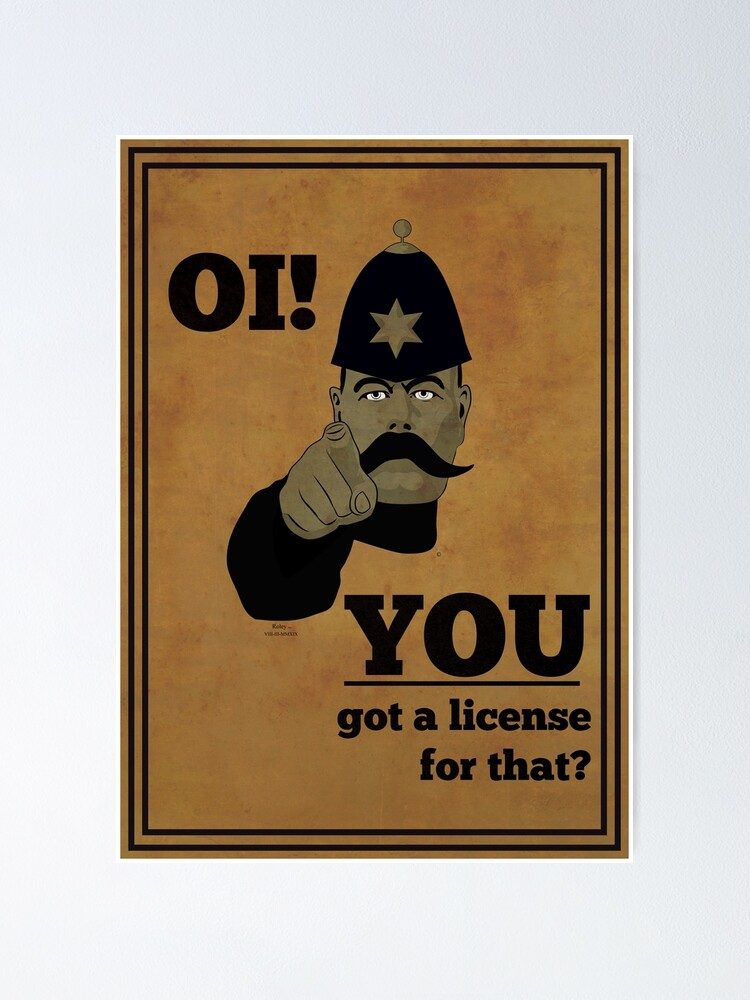 Alternate view of You Got A License For That? by Roley Poster