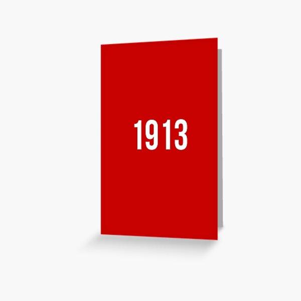1913 Greeting Card