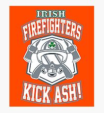 Irish Firefighters Kick Ash! St Patrick Humor T-Shirt Gift Photographic Print