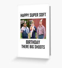 Tarjeta de felicitación Letterkenny feliz super suave cumpleaños