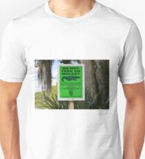 DO NOT FEED THE ALLIGATORS T-Shirt
