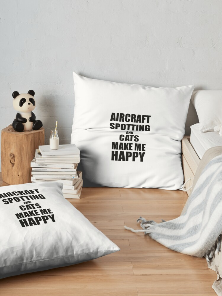 Alternative Ansicht von Aircraft Spotting And Cats Make Me Happy Funny Gift Idea For Hobby Lover Bodenkissen