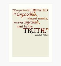 Sherlock Holmes - Eliminate the Impossible Art Print