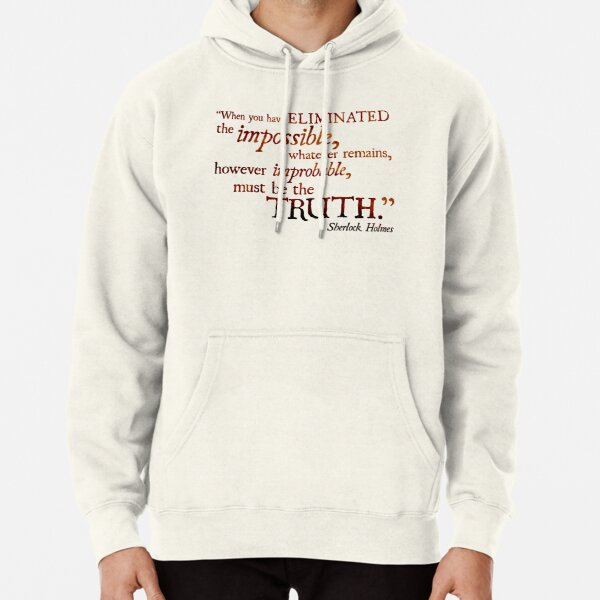 Sherlock Holmes - Eliminate the Impossible Pullover Hoodie