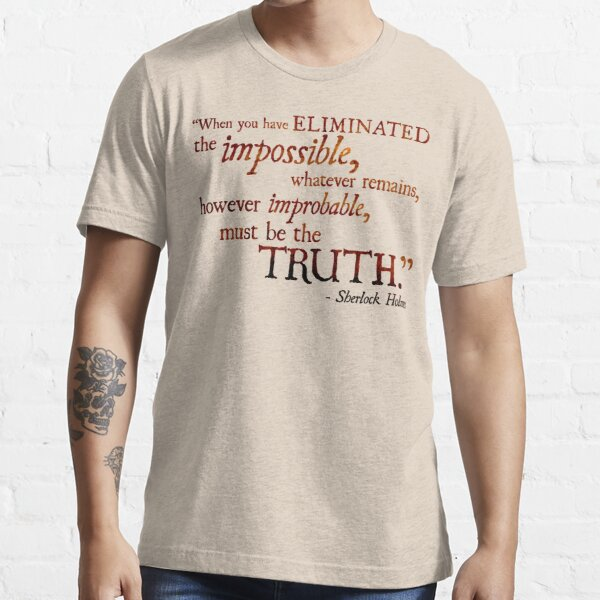 Sherlock Holmes - Eliminate the Impossible Essential T-Shirt