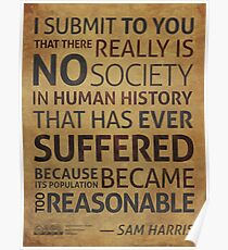 Sam Harris: when we become too reasonable Poster