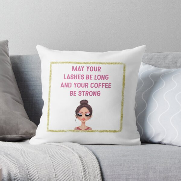 Copy of Fun Typography Coffee/Lashes Quote Pretty Face Throw Pillow