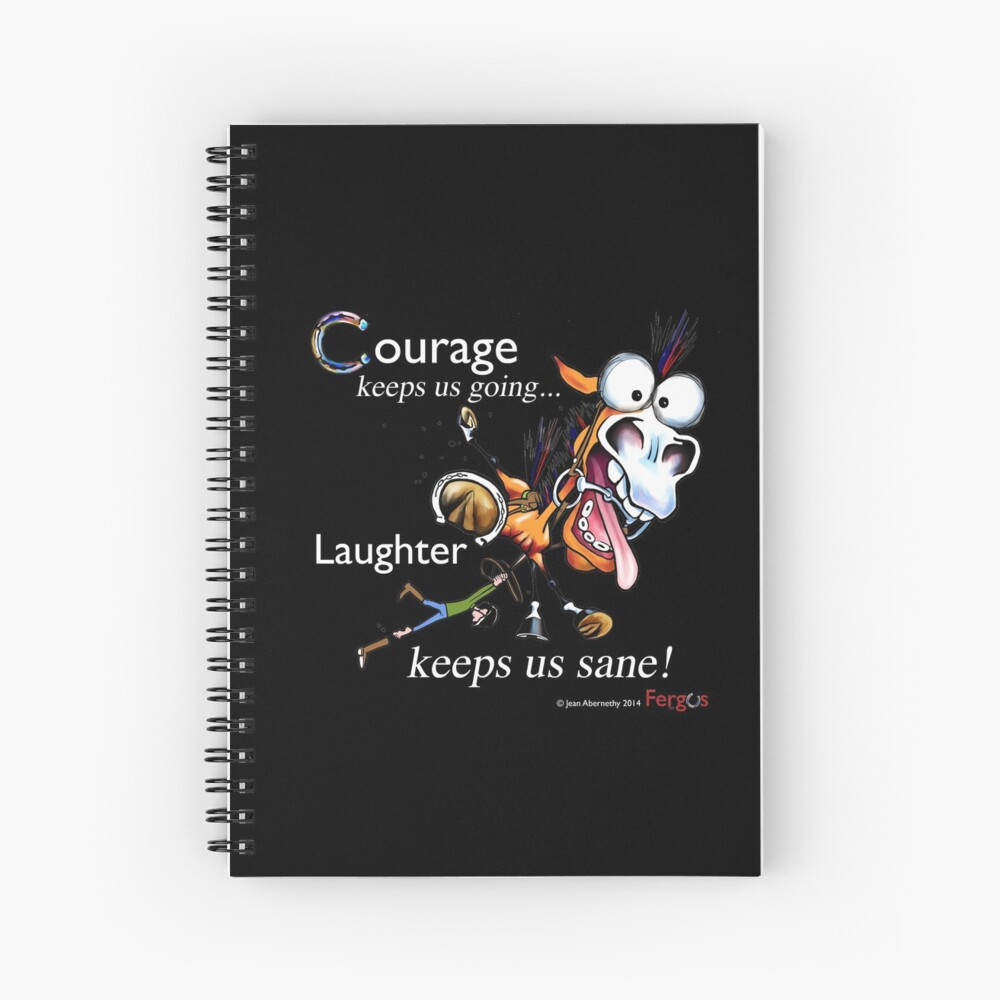 Fergus the Horse: Courage/Laughter Spiral Notebook