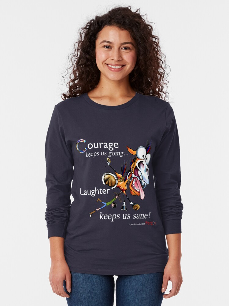 Alternate view of Fergus the Horse: Courage/Laughter Long Sleeve T-Shirt