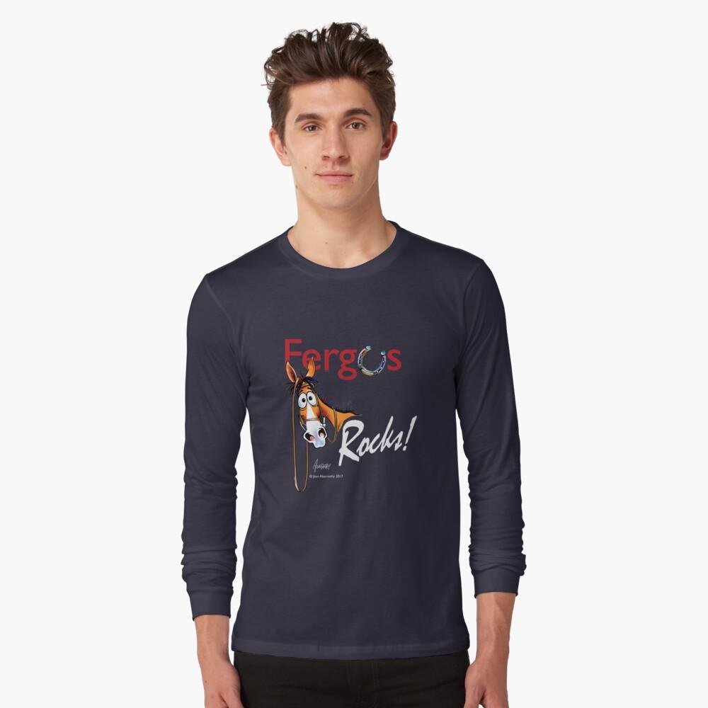 Copy of Fergus the Horse: Fergus Rocks! Long Sleeve T-Shirt