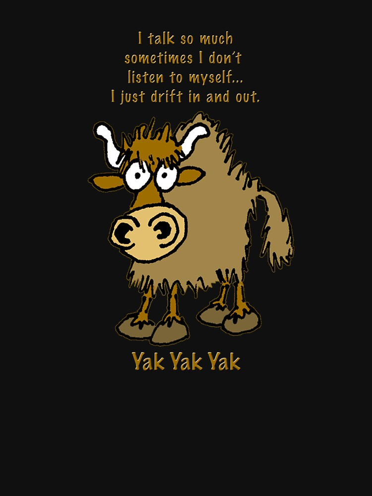 Yak Yak Yak by graphicdoodles