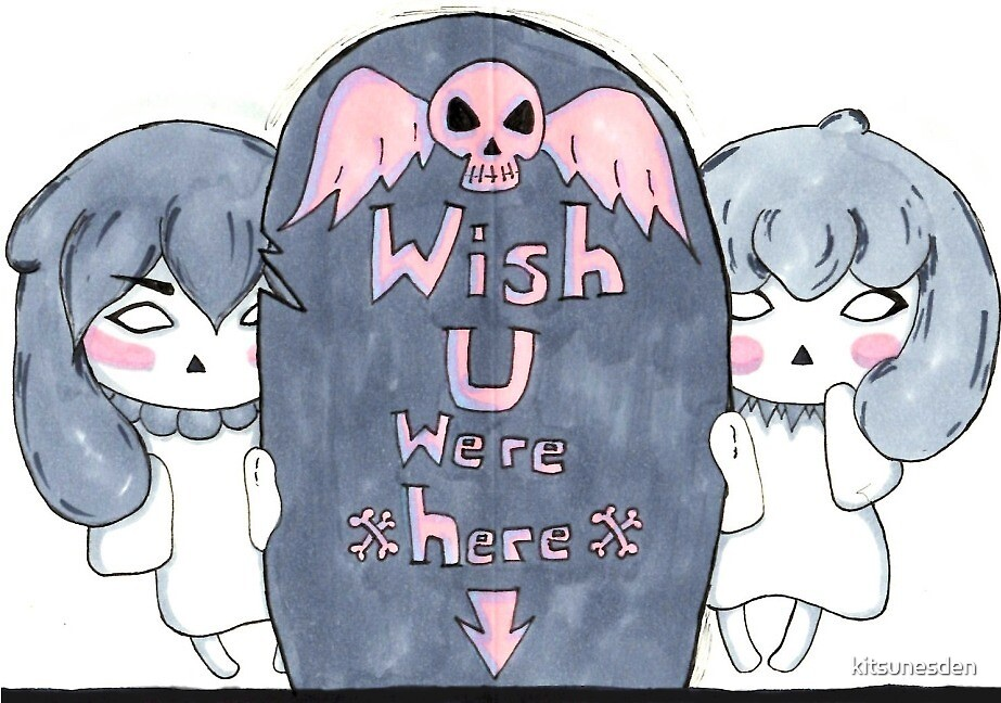 Wish U Were Here by kitsunesden