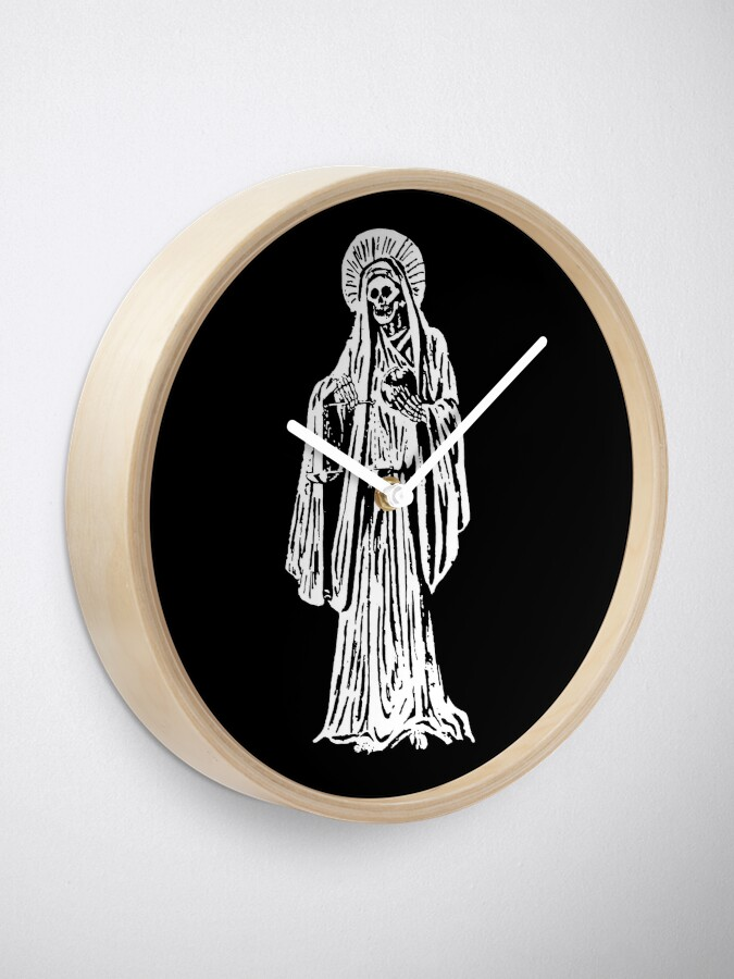 Santa Muerte, Spanish for Our Lady of Holy Death  | Clock