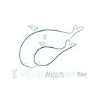 I *whale* always love you by Andrea Casals
