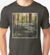 Do Something Worth Writing Unisex T-Shirt