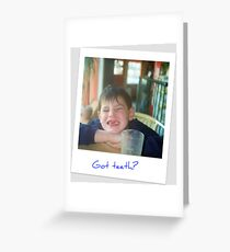 Got teeth? Greeting Card
