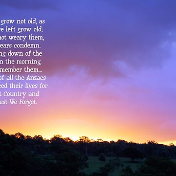 Anzac Day - They shall not grow old... by Jecia