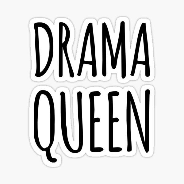 Drama Queen Sticker Sticker