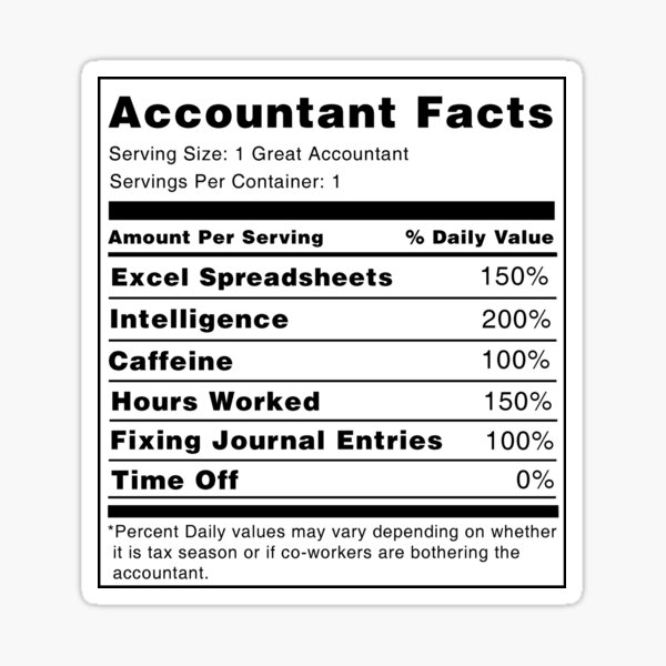 Accountant Nutrition Facts Sticker