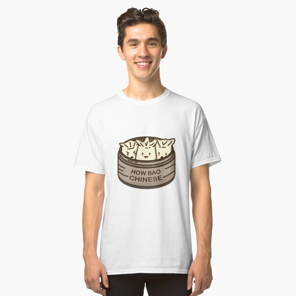 How Bao Chinese? Classic T-Shirt