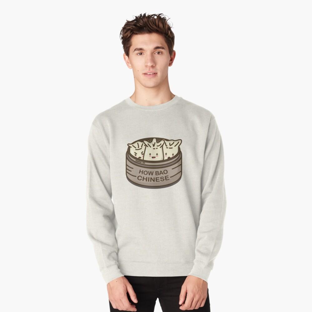 How Bao Chinese? Pullover Sweatshirt