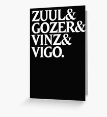 Zuul&Gozer&Vinz&Vigo Greeting Card