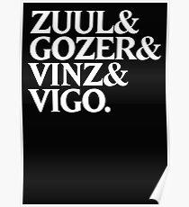Zuul&Gozer&Vinz&Vigo Poster