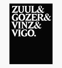 Zuul&Gozer&Vinz&Vigo Photographic Print