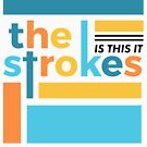 The Strokes - Is This It by Strange City