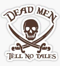 Tote Männer erzählen keine Märchen Sticker
