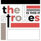 The Strokes - Is This It European Version by Strange City