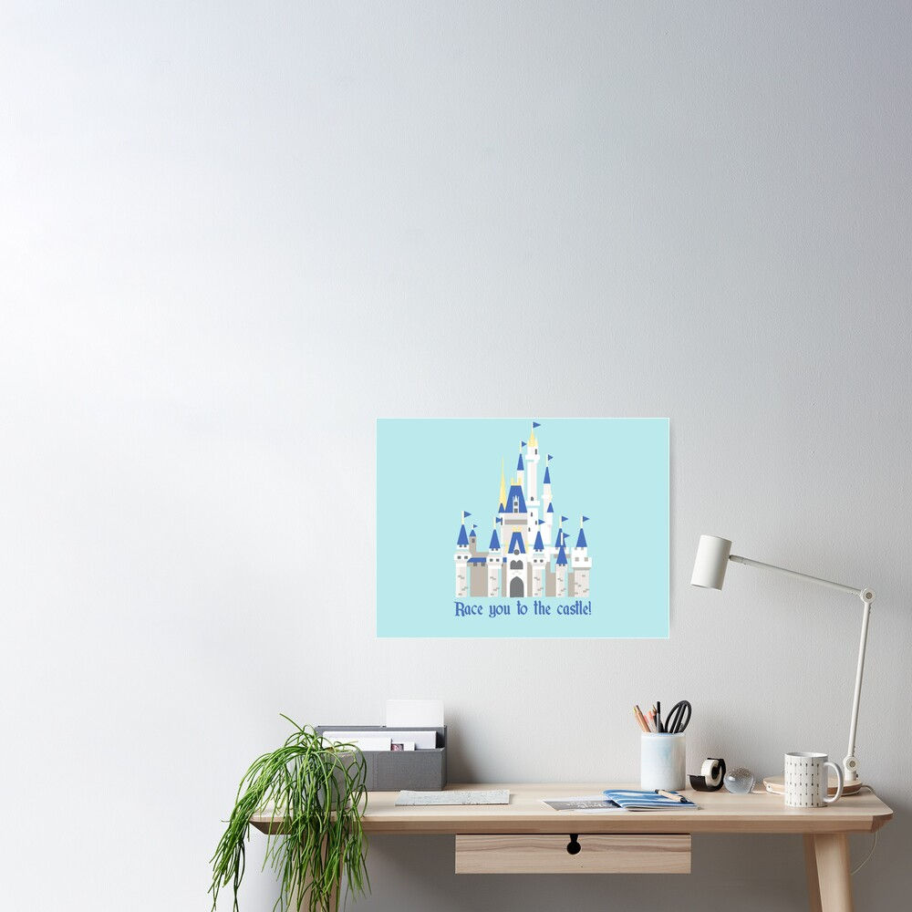 Race You To The Castle Poster By Dashofdisney Redbubble