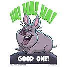 "A. J. HOGG ""GOOD ONE!"" by PigMan62"