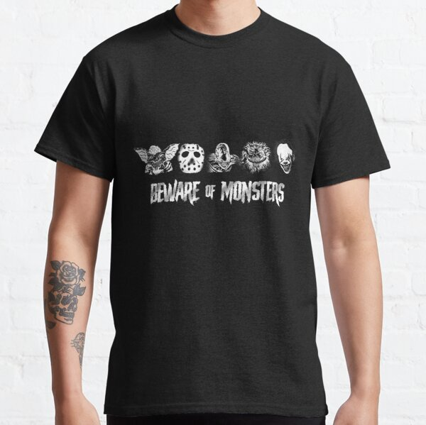 Beware of Monsters Classic T-Shirt