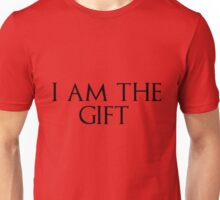 I am the gift Unisex T-Shirt
