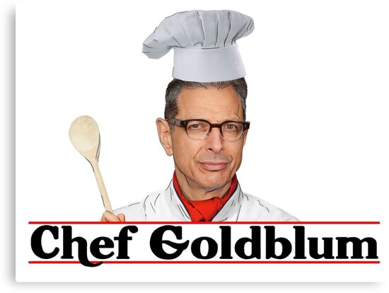 Chef Goldblum by JayLenosChin