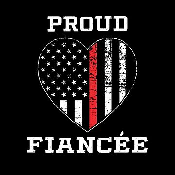 Thin Red Line Proud Firefighter Fiancée by teesaurus