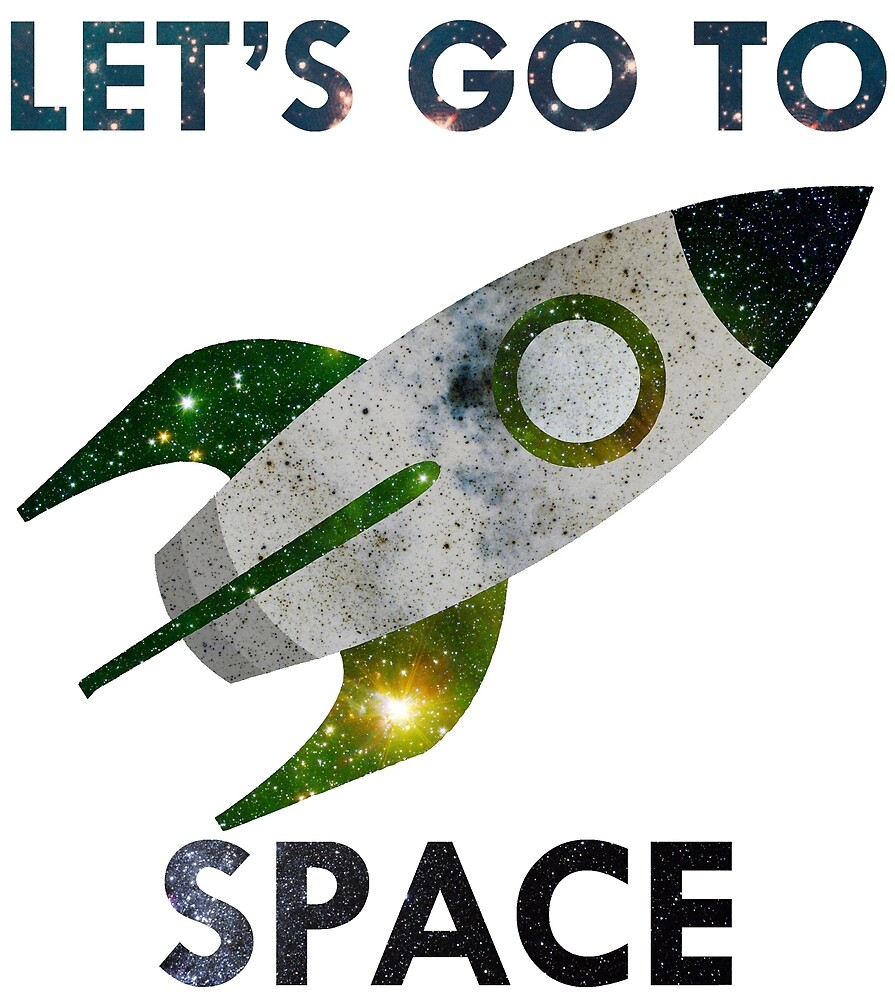 Let's go to Space! by DiggeryK