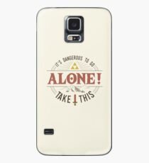Es ist gefährlich, alleine zu gehen, nimm das. Hülle & Klebefolie für Samsung Galaxy
