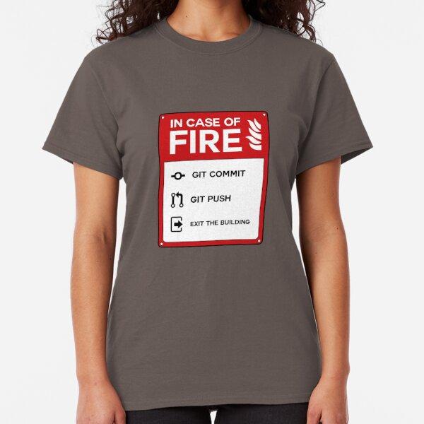 In case of fire git Classic T-Shirt