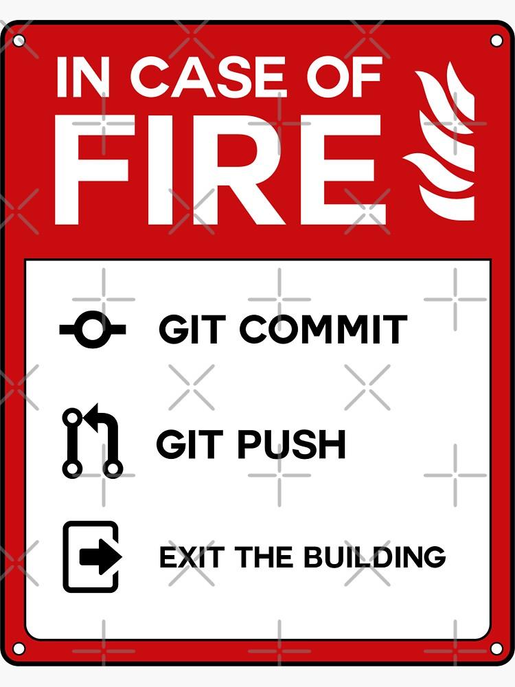 In case of fire git by Caldofran