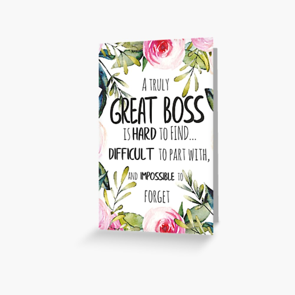"""""""a truly great boss is hard to find  boss thank you quote"""