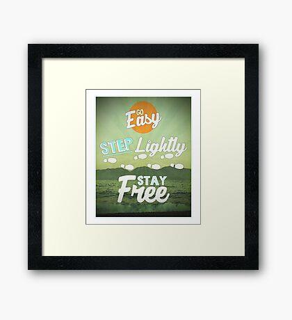 Go Easy... Framed Print