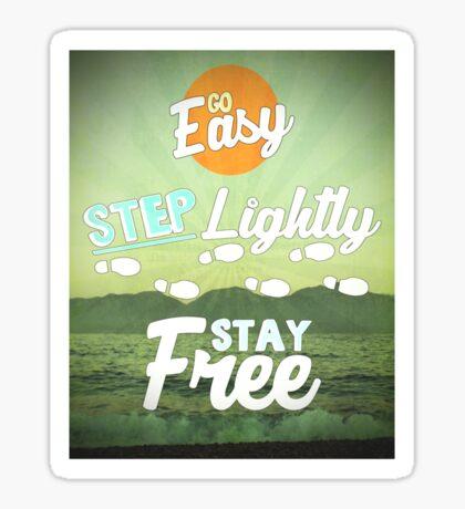 Go Easy... Sticker