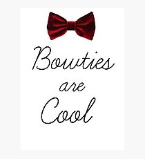 Bowties Are Cool Photographic Print