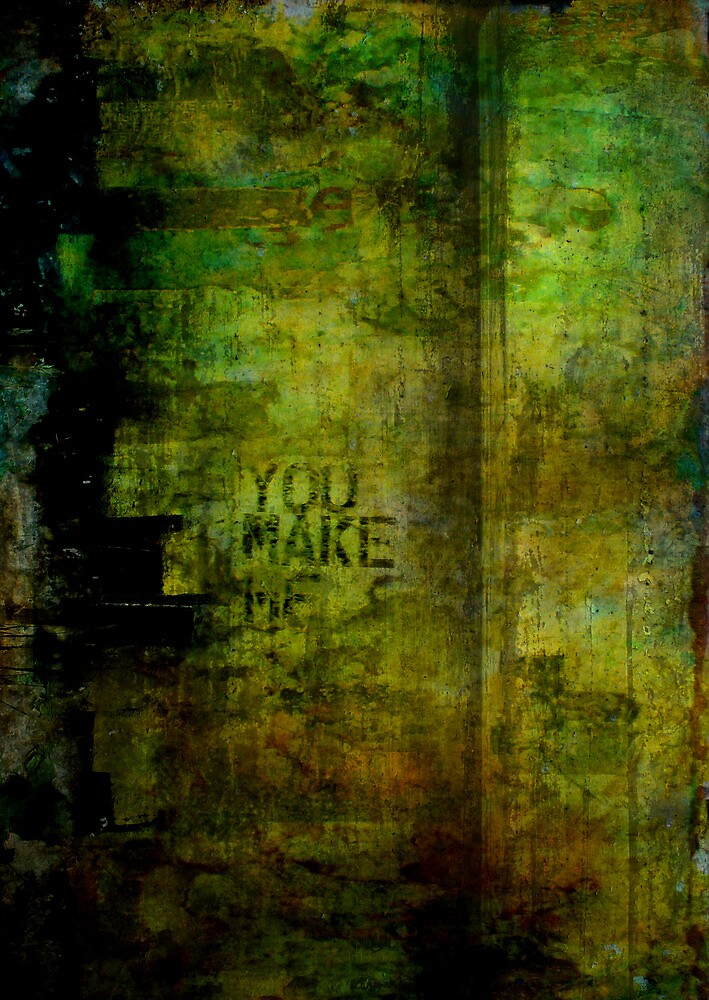 You Make Me Think Im Better by David Mowbray
