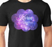 Karen and The Babes (White Font) Unisex T-Shirt