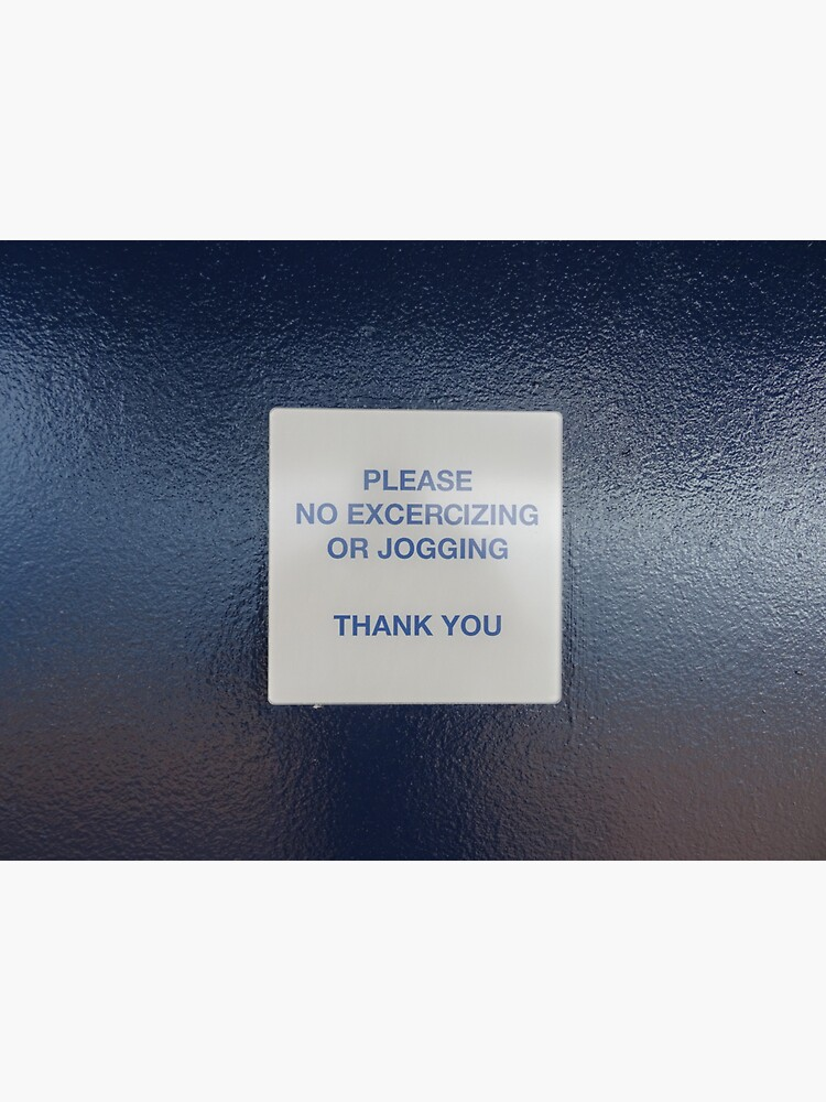 No exercising or jogging on board by santoshputhran