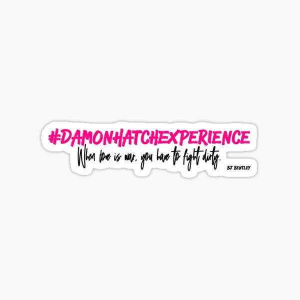 #DamonHatchExperience Sticker